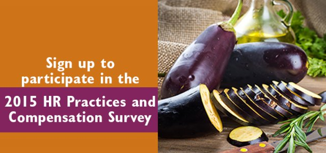 Compensation and HR Practices Surveys Open: Sign Up Today