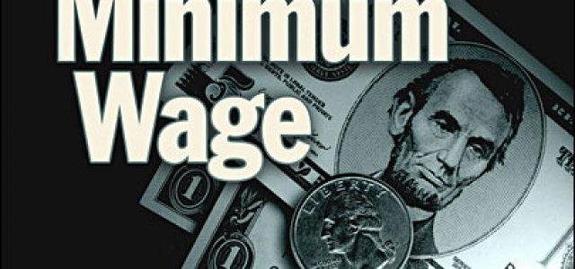 Picture of U.S. Currency Overlaid by the Words 'Minimum Wage'
